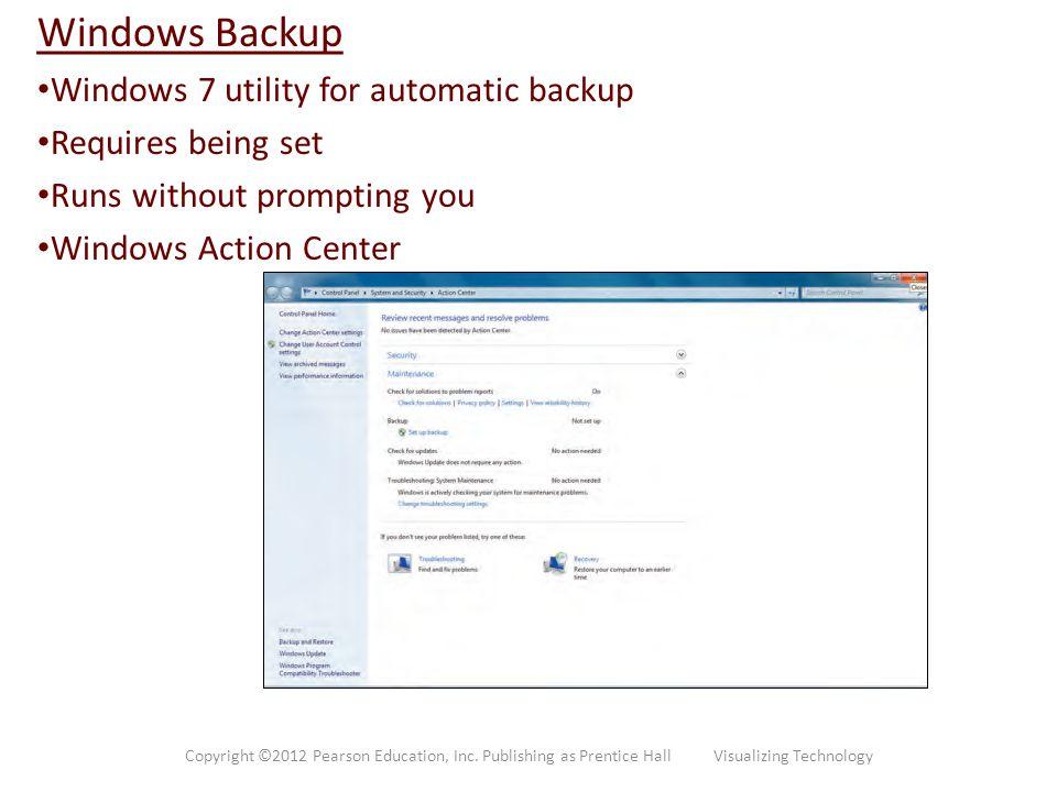 Windows Backup Windows 7 utility for automatic backup