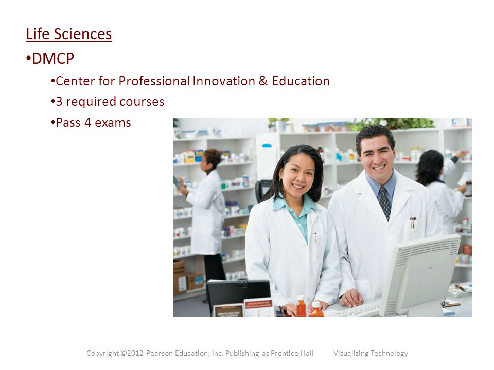 Life Sciences DMCP Center for Professional Innovation & Education