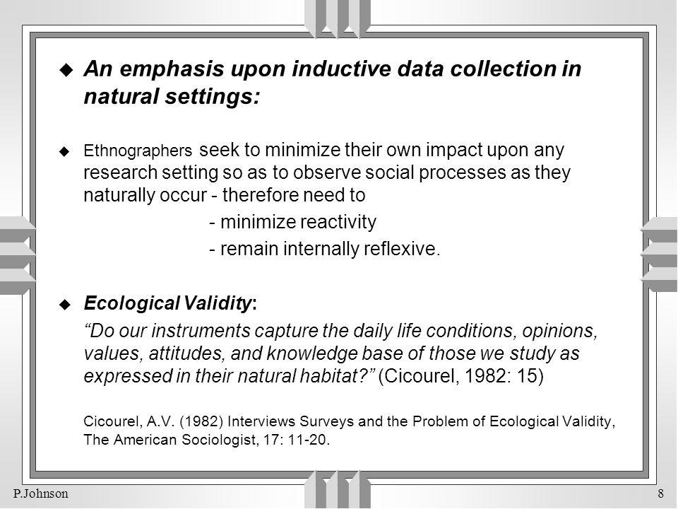 An emphasis upon inductive data collection in natural settings: