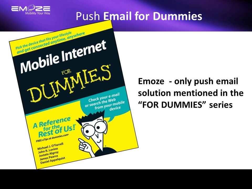 Push Email for Dummies Emoze - only push email solution mentioned in the FOR DUMMIES series