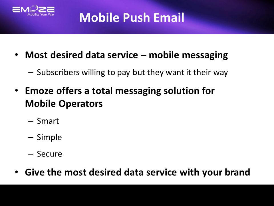 Mobile Push Email Most desired data service – mobile messaging