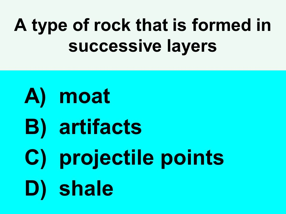A type of rock that is formed in successive layers