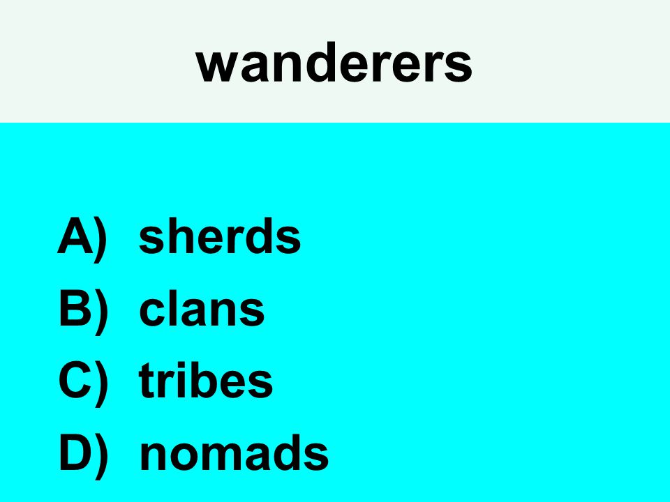 wanderers sherds clans tribes nomads