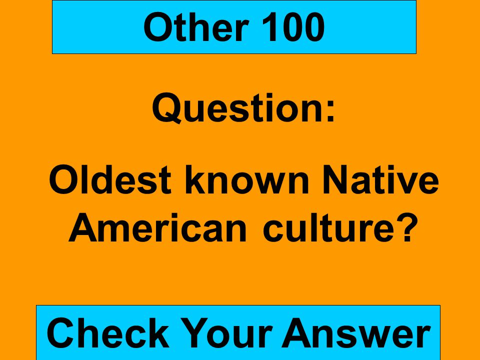 Oldest known Native American culture