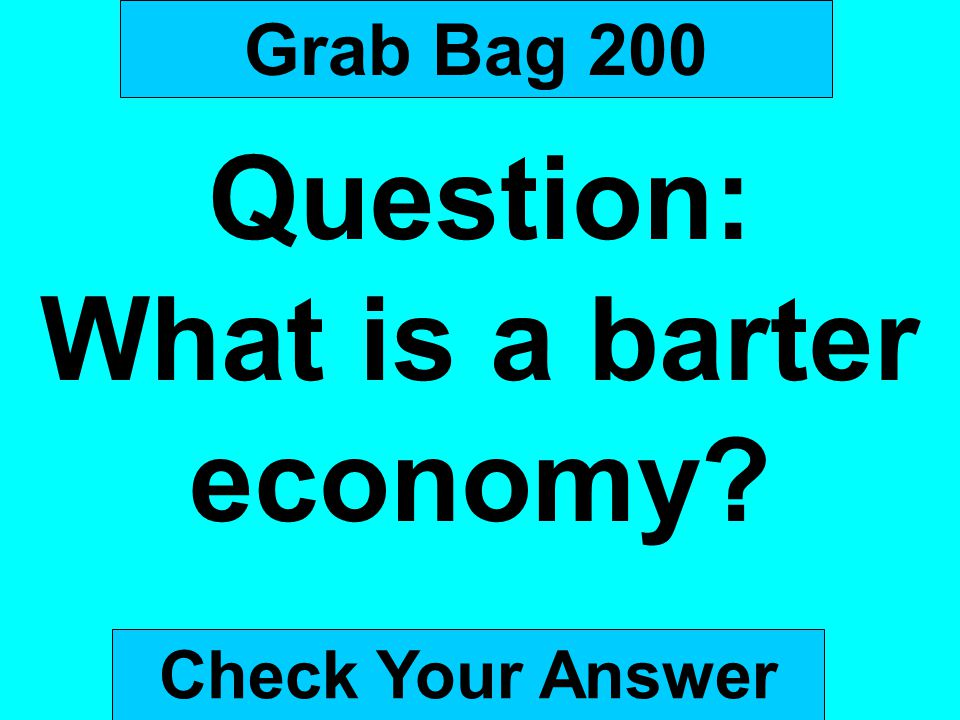 What is a barter economy