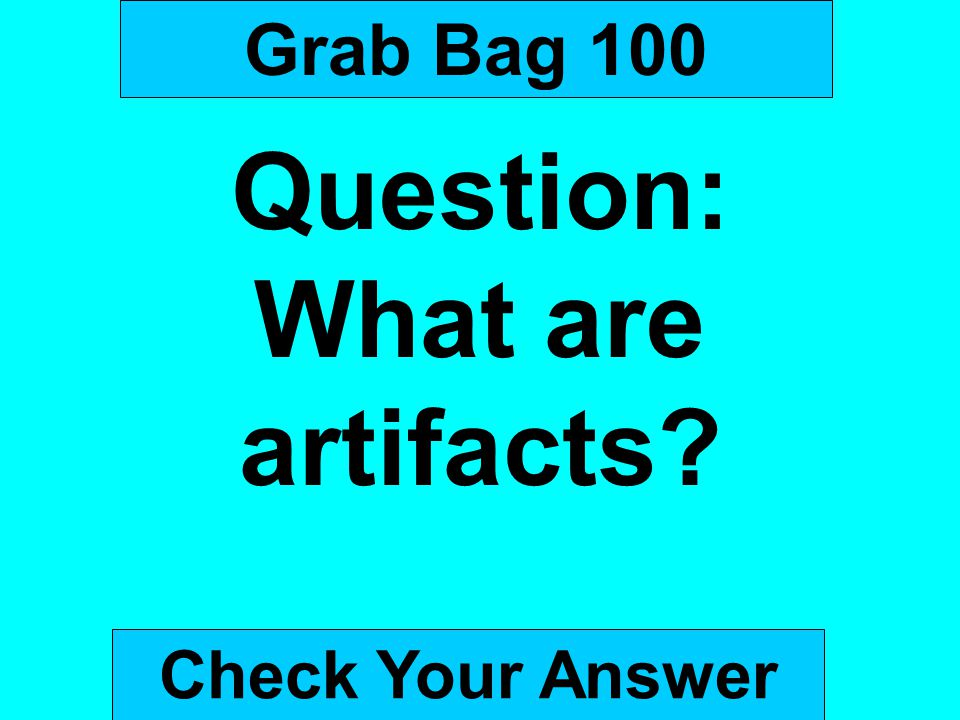 Question: What are artifacts
