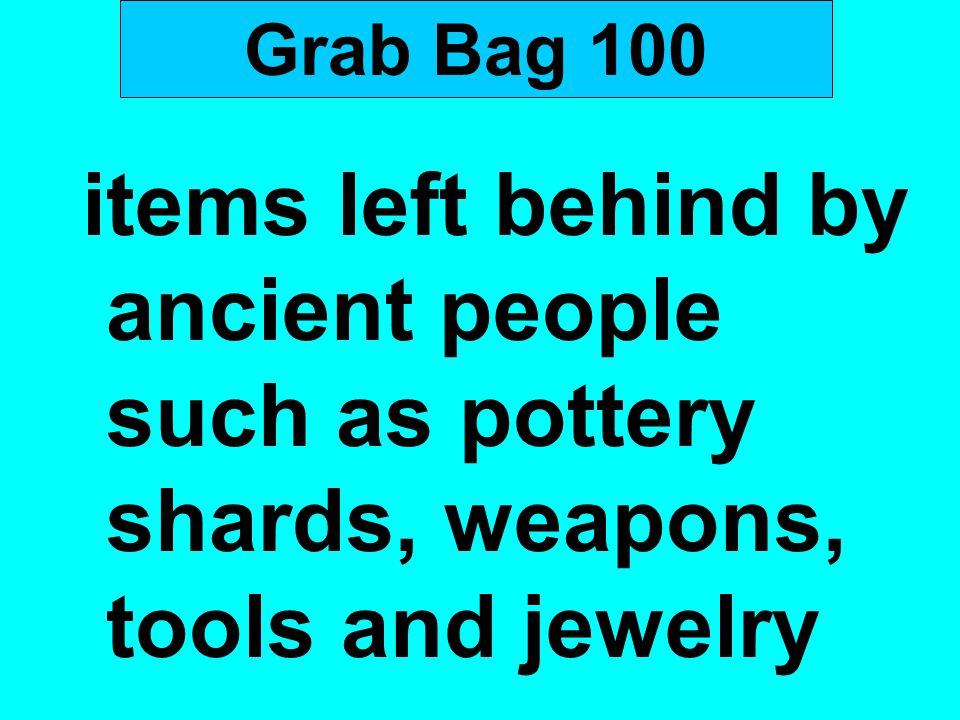 Grab Bag 100 items left behind by ancient people such as pottery shards, weapons, tools and jewelry