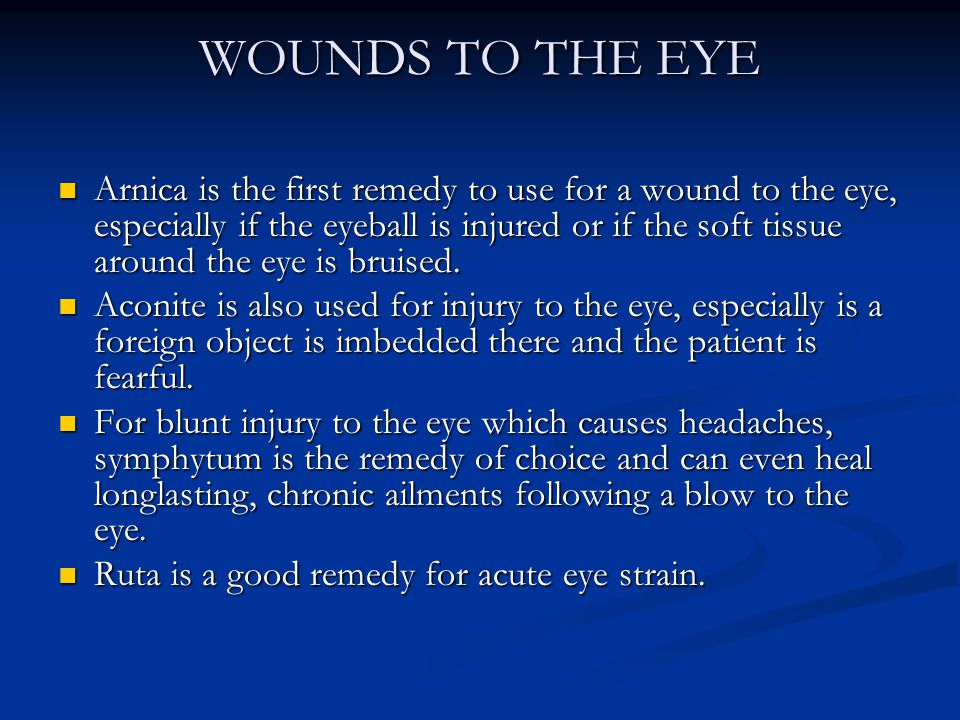 WOUNDS TO THE EYE