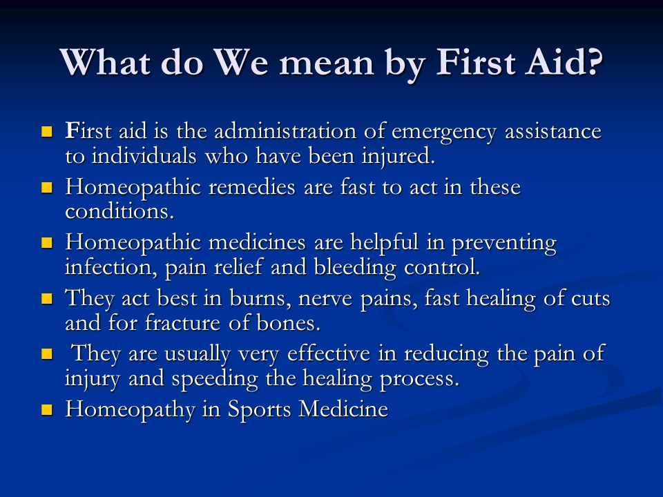 What do We mean by First Aid