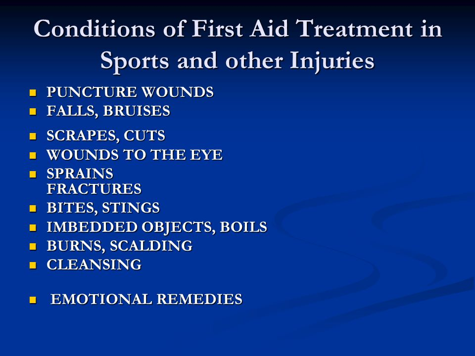 Conditions of First Aid Treatment in Sports and other Injuries
