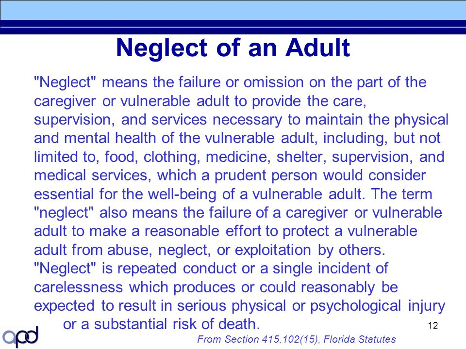 Neglect of an Adult