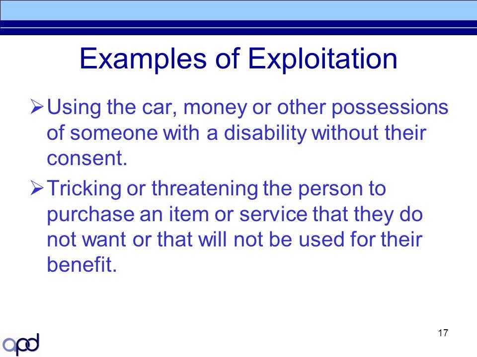 Examples of Exploitation