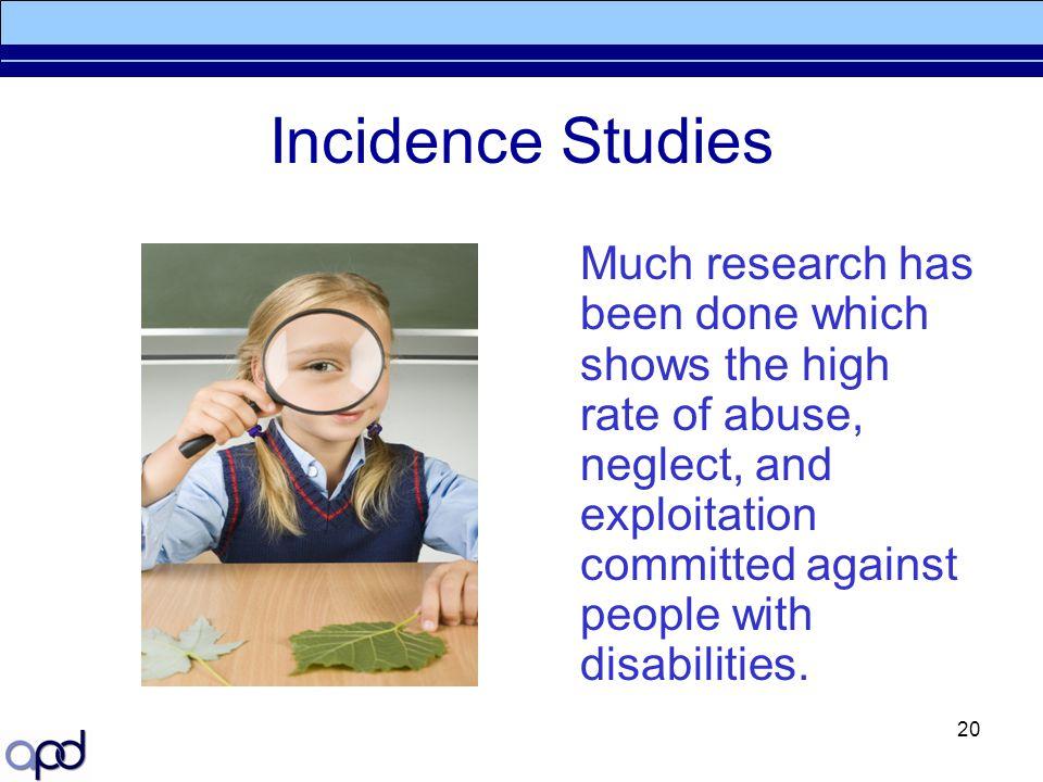 Incidence Studies