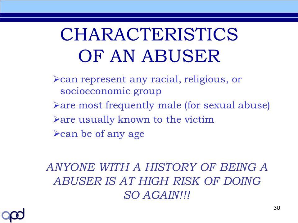 CHARACTERISTICS OF AN ABUSER