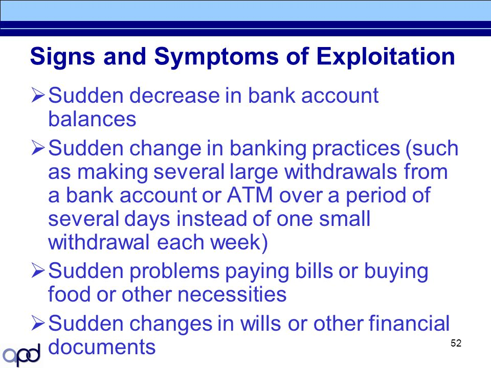 Signs and Symptoms of Exploitation