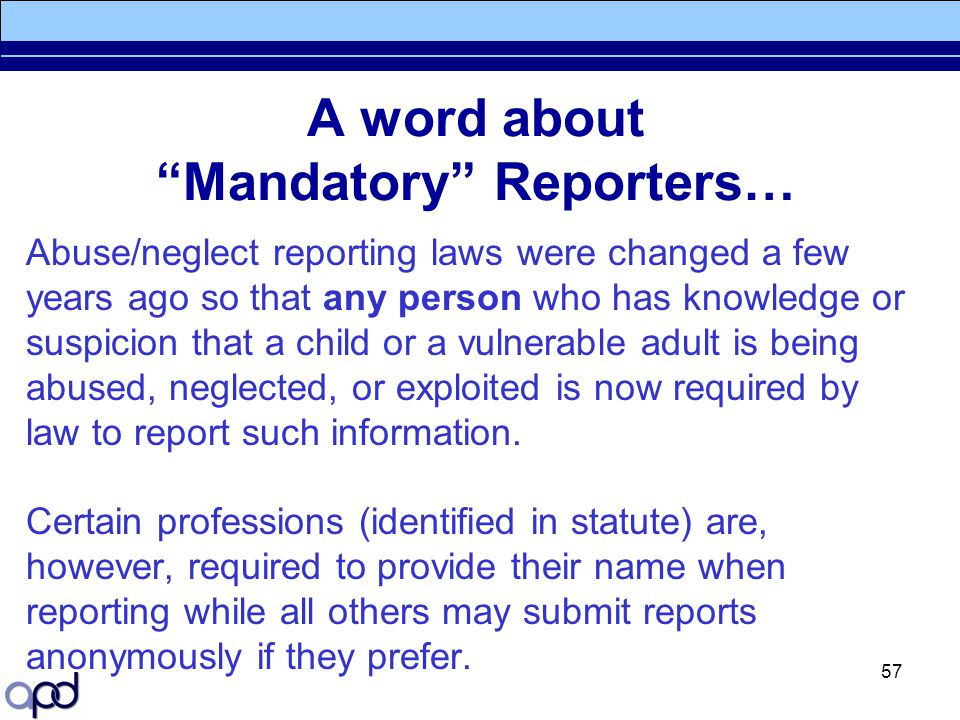 A word about Mandatory Reporters…