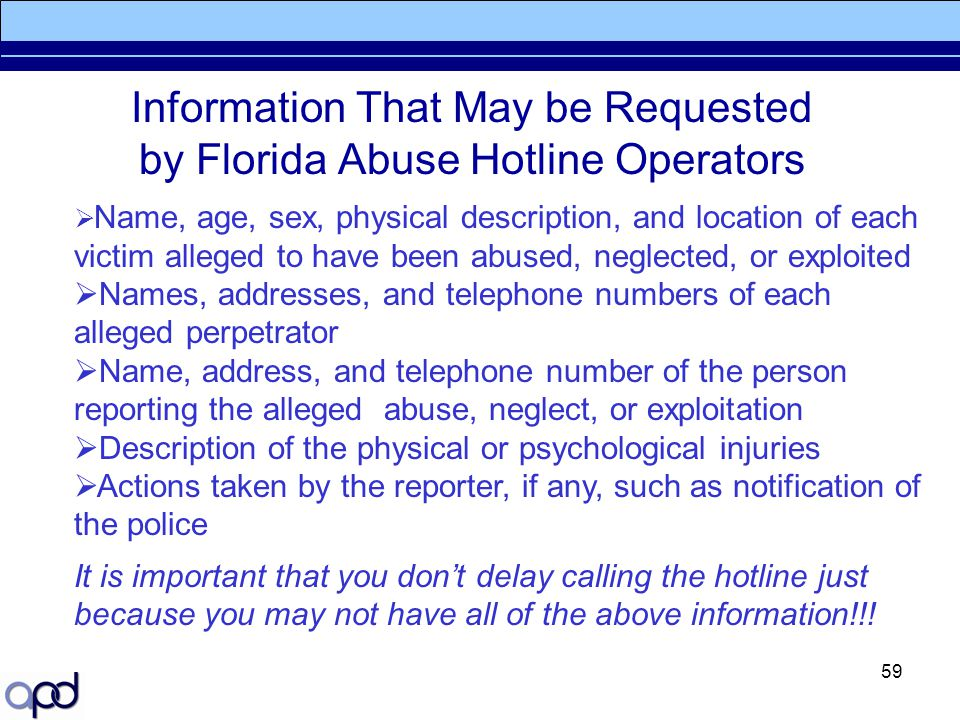 Information That May be Requested by Florida Abuse Hotline Operators