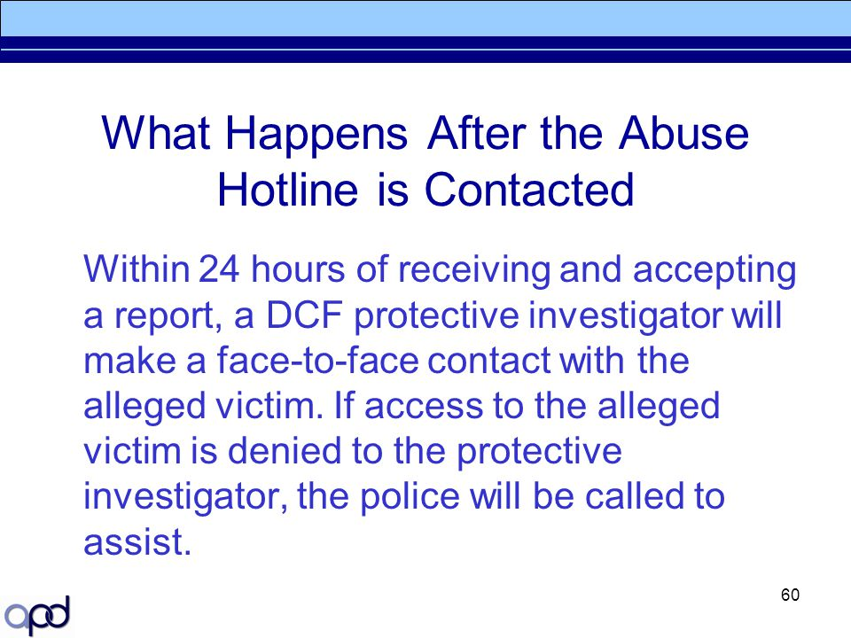 What Happens After the Abuse Hotline is Contacted