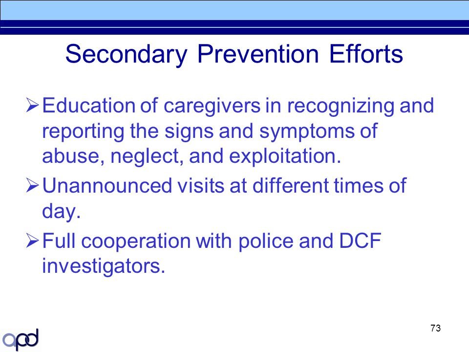 Secondary Prevention Efforts