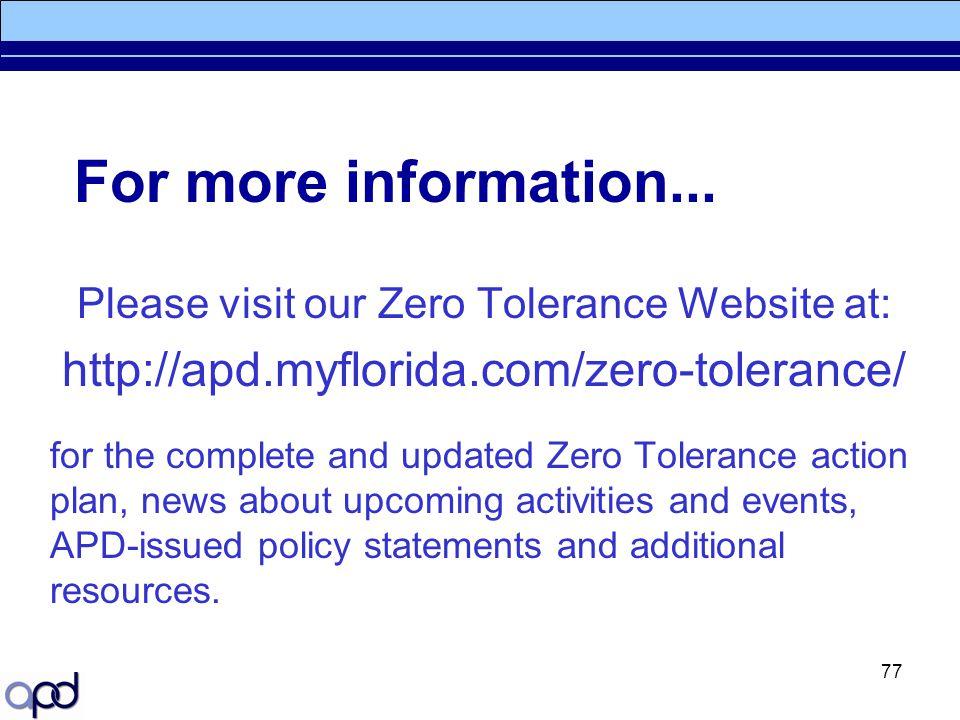 Please visit our Zero Tolerance Website at: