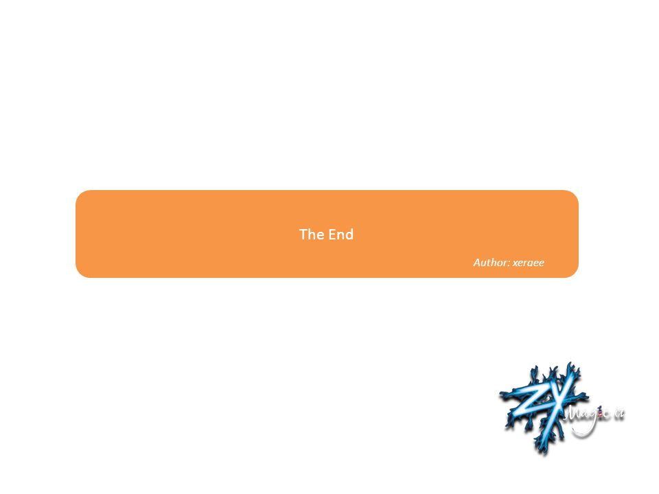 The End Author: xeraee