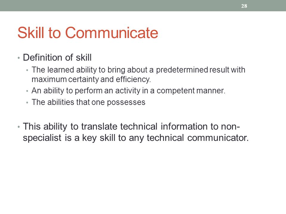 Skill to Communicate Definition of skill