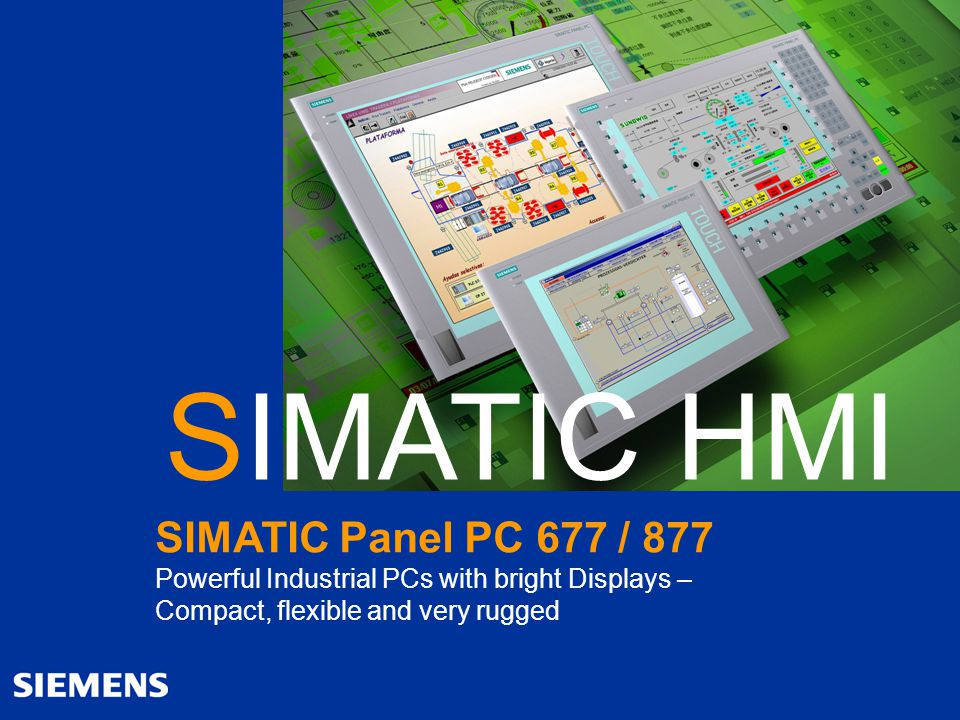 SIMATIC HMI SIMATIC Panel PC 677 / 877