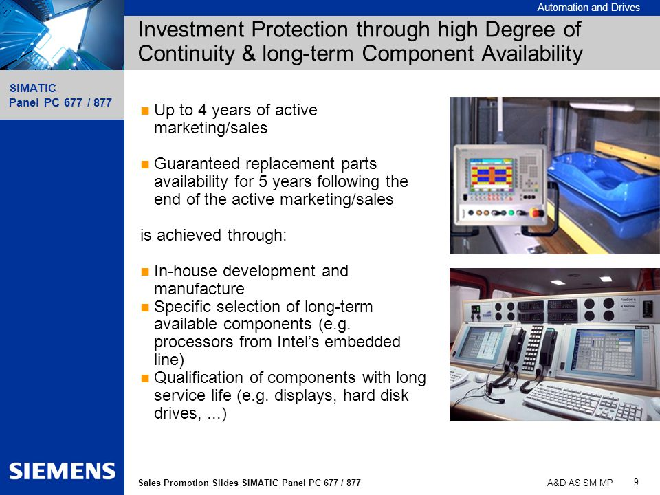 Investment Protection through high Degree of Continuity & long-term Component Availability