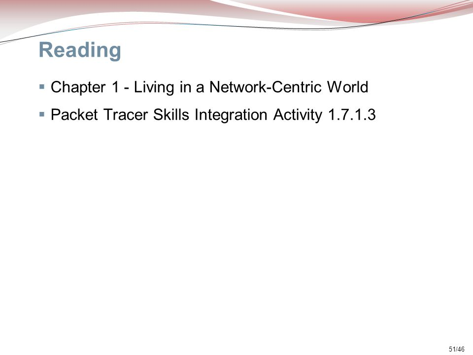 Reading Chapter 1 - Living in a Network-Centric World