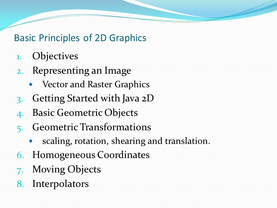 Basic Principles of 2D Graphics