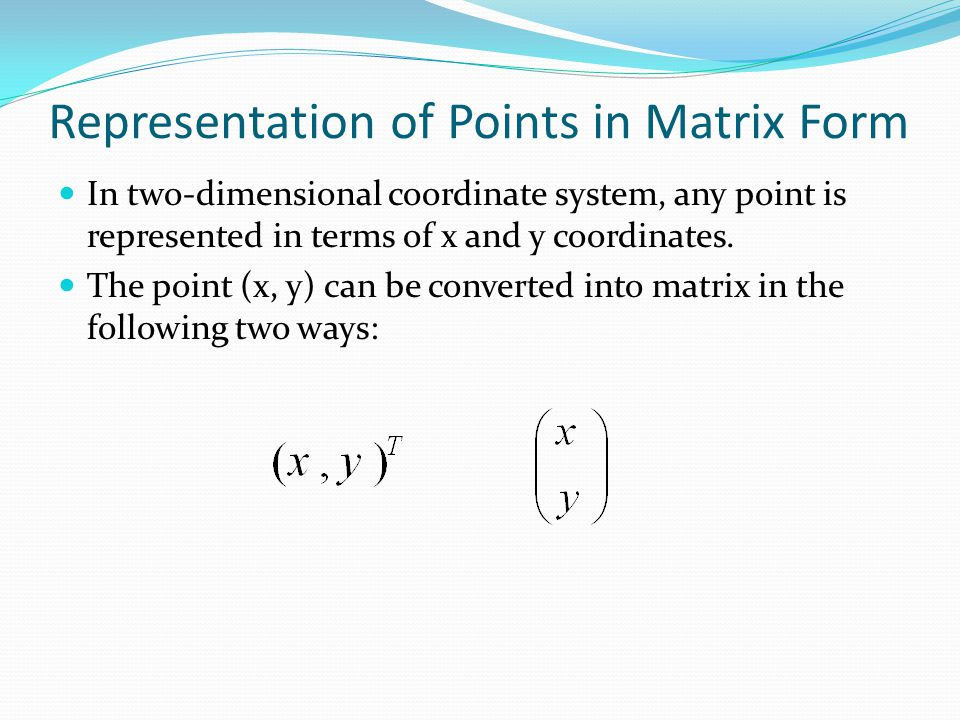 Representation of Points in Matrix Form