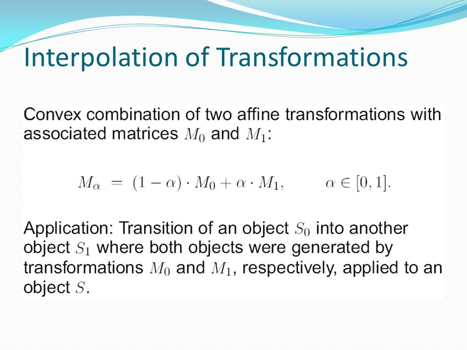 Interpolation of Transformations