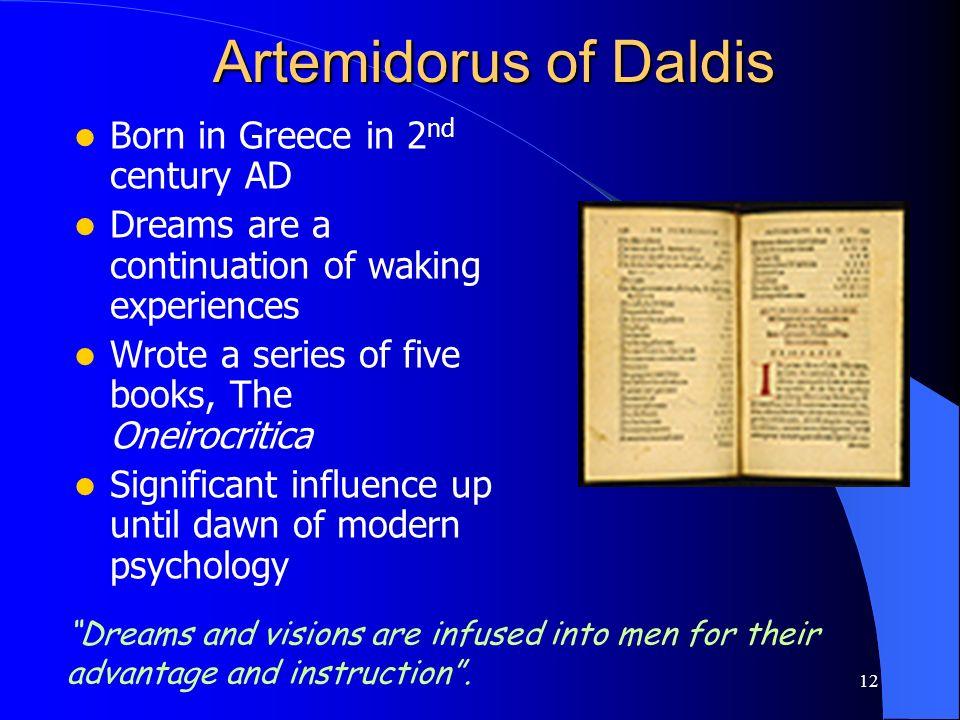 Artemidorus of Daldis Born in Greece in 2nd century AD