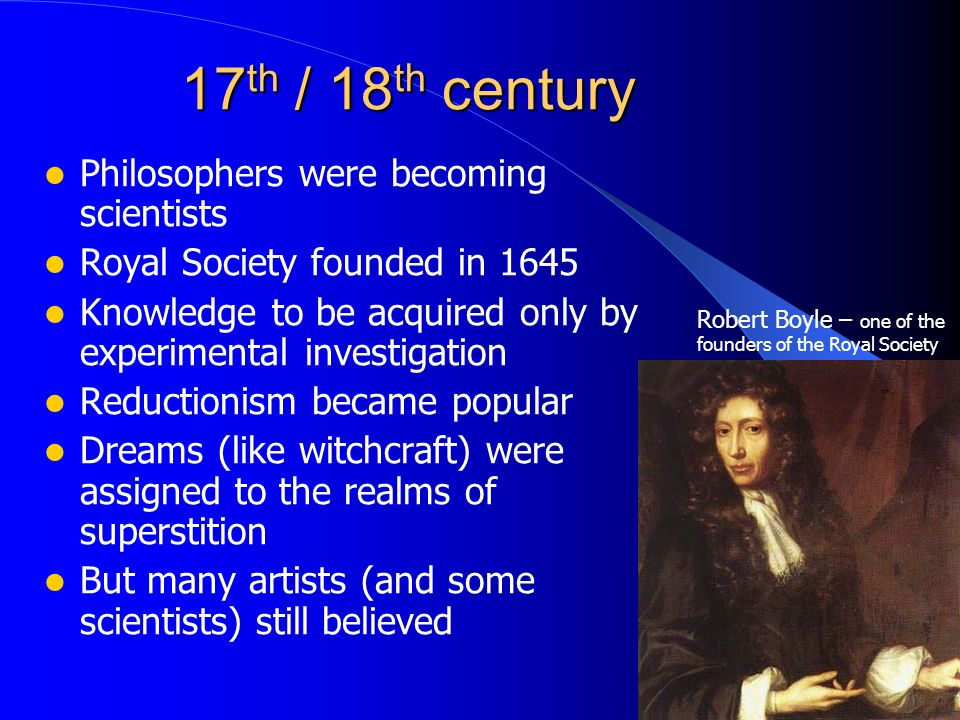 17th / 18th century Philosophers were becoming scientists