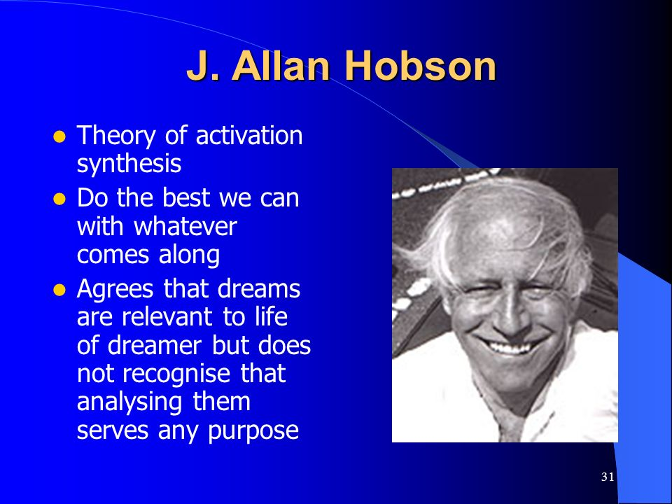 J. Allan Hobson Theory of activation synthesis