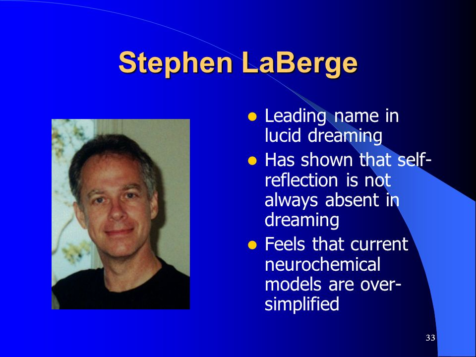 Stephen LaBerge Leading name in lucid dreaming