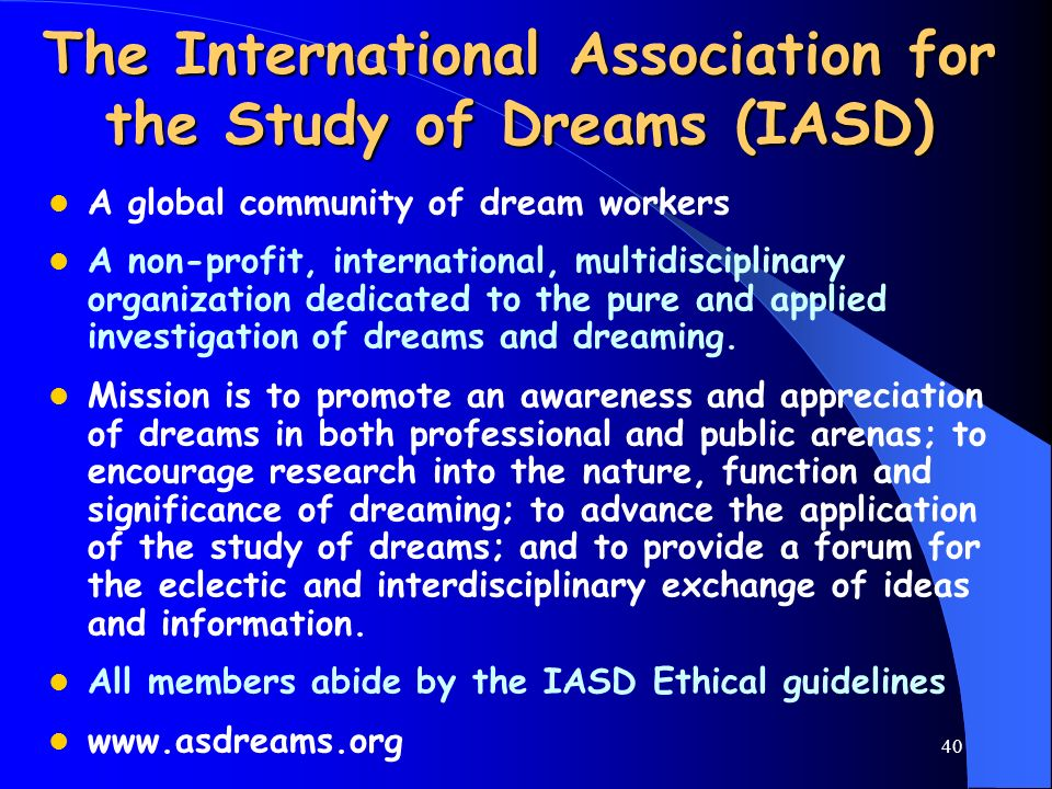 The International Association for the Study of Dreams (IASD)