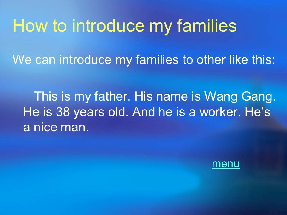 How to introduce my families