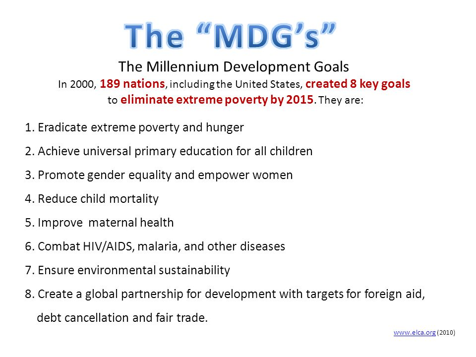 The MDG's The Millennium Development Goals