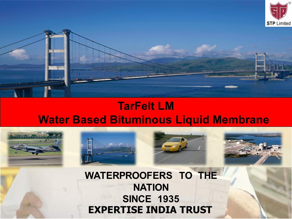 Water Based Bituminous Liquid Membrane WATERPROOFERS TO THE NATION