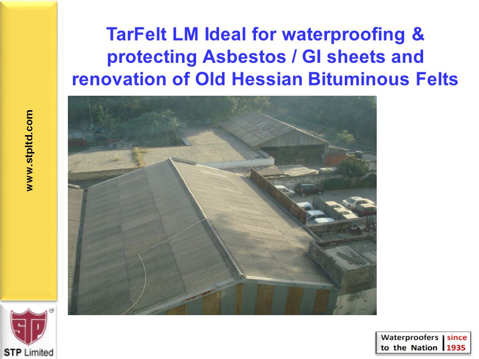 TarFelt LM Ideal for waterproofing & protecting Asbestos / GI sheets and renovation of Old Hessian Bituminous Felts