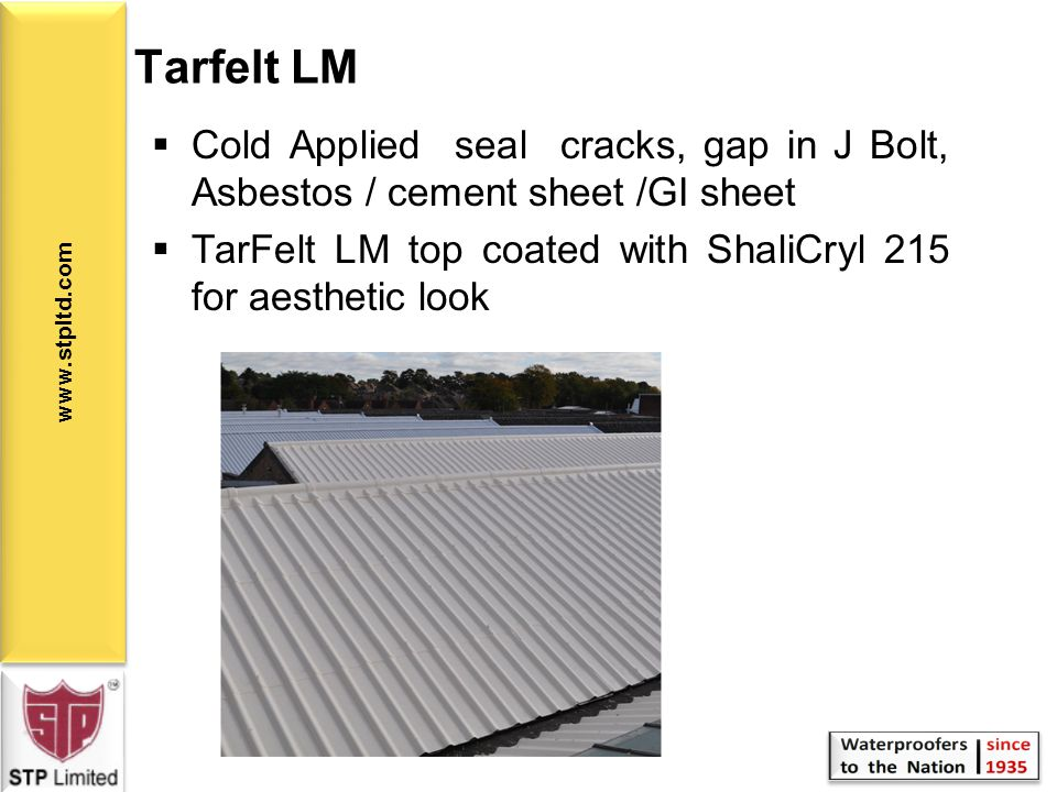 Tarfelt LM Cold Applied seal cracks, gap in J Bolt, Asbestos / cement sheet /GI sheet.