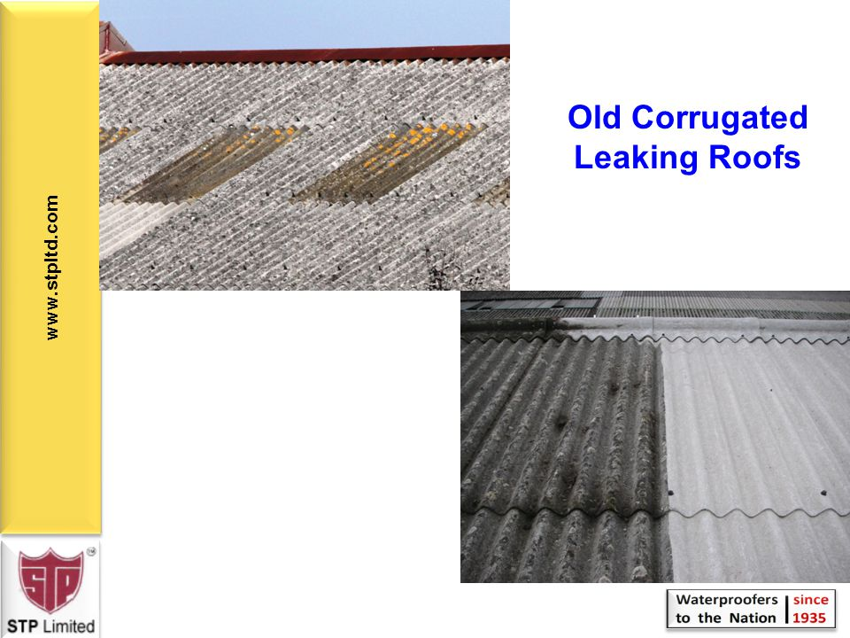 Old Corrugated Leaking Roofs
