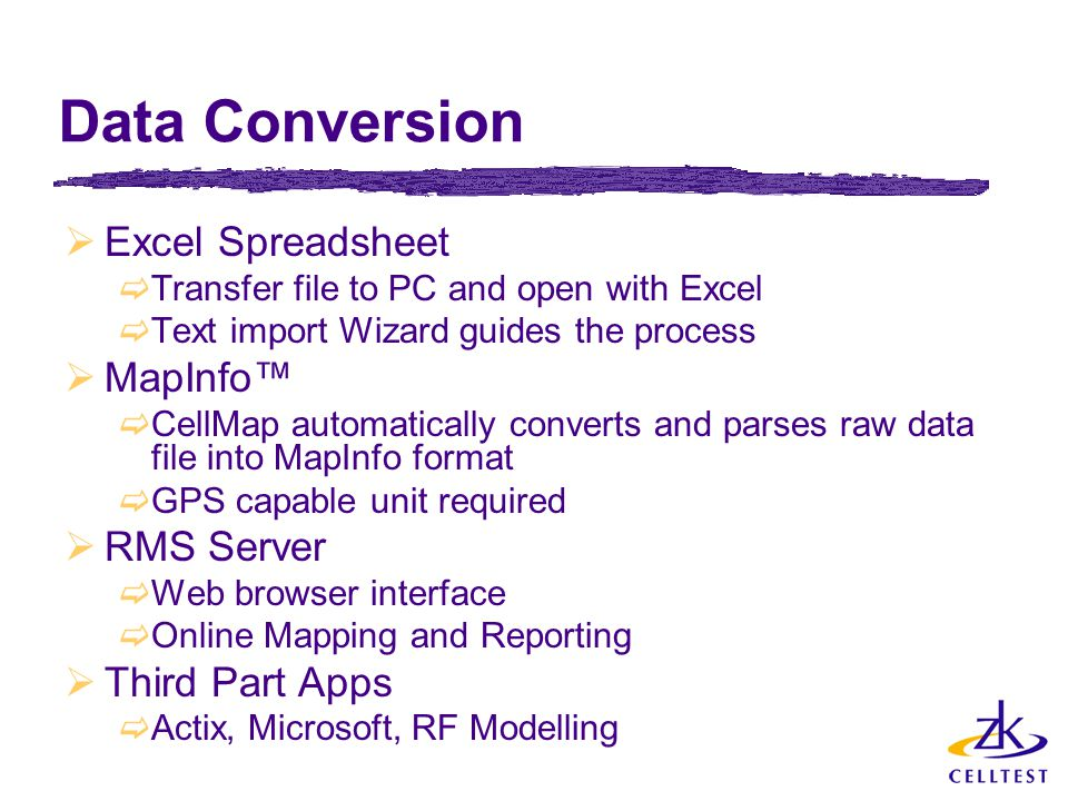 Data Conversion Excel Spreadsheet MapInfo™ RMS Server Third Part Apps