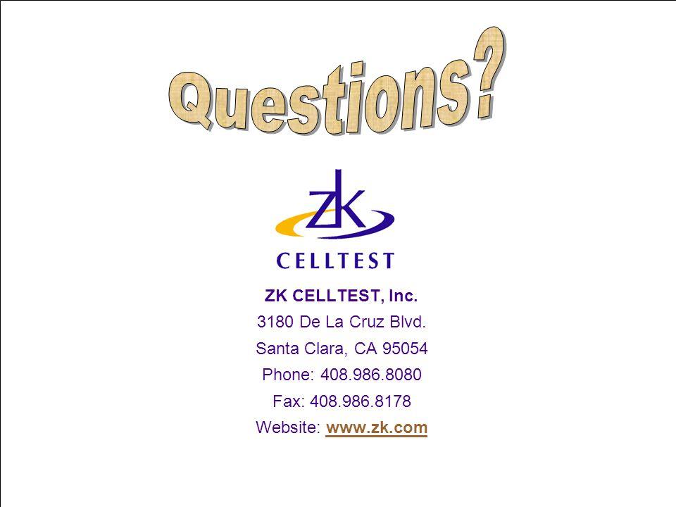 Questions ZK CELLTEST, Inc. 3180 De La Cruz Blvd.