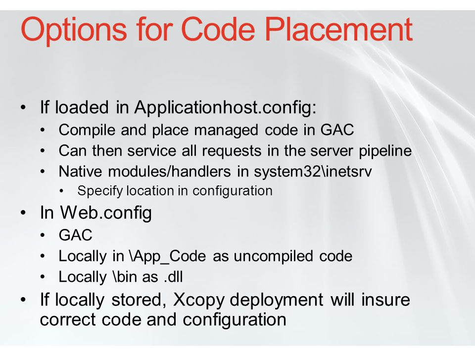 Options for Code Placement
