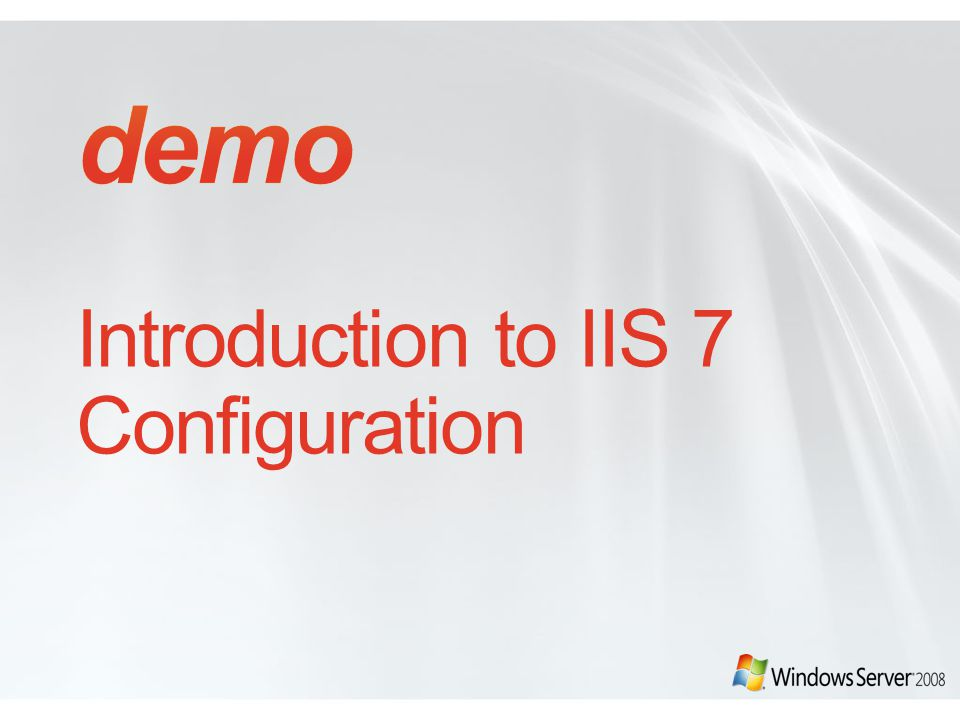 Introduction to IIS 7 Configuration