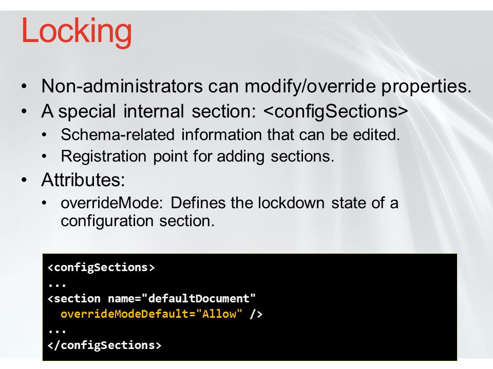 Locking Non-administrators can modify/override properties.