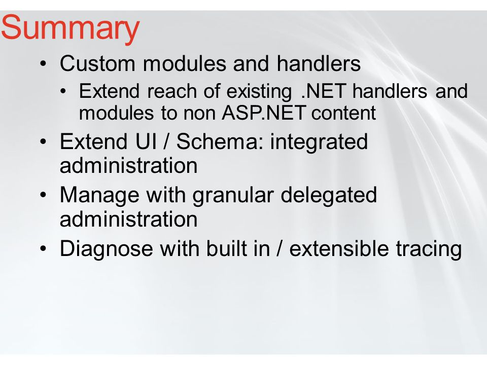 Summary Custom modules and handlers