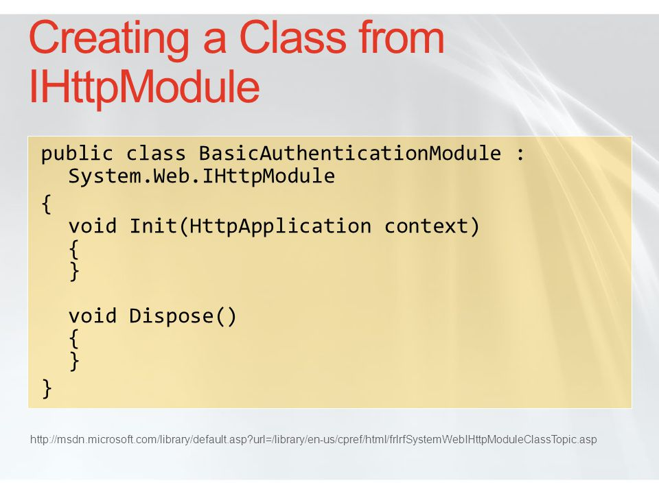 Creating a Class from IHttpModule